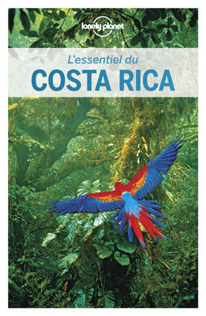 L'essentiel du Costa Rica