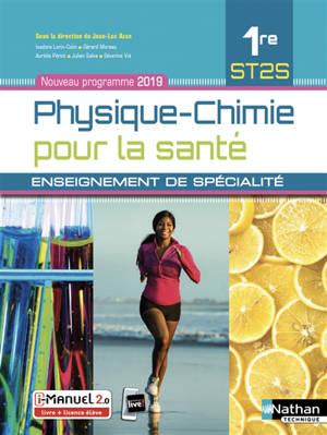 Physique chimie pour la santé, 1re ST2S : enseignement de spécialité : i-manuel 2.0, livre + licence élève 2019