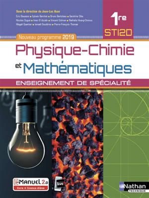 Physique chimie et mathématiques, 1re STI2D : enseignement de spécialité : nouveau programme 2019