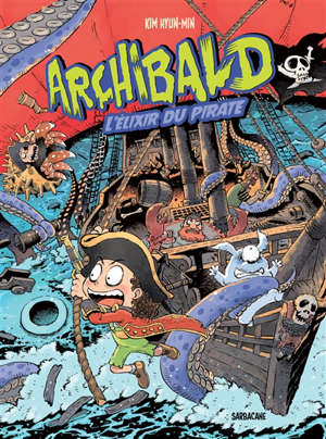 Archibald. Volume 5, L'élixir du pirate