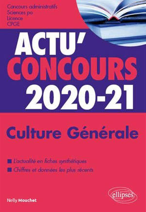 Culture générale 2020-21 : concours administratifs, Sciences Po, licence, CPGE : cours