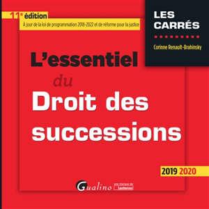 L'essentiel du droit des successions : 2019-2020