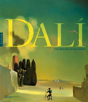 Dali : une histoire de la peinture