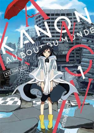 Kanon au bout du monde. Volume 1
