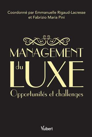 Management du luxe : opportunités et challenges