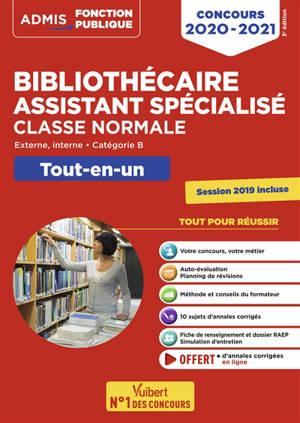 Bibliothécaire assistant spécialisé classe normale : externe, interne, catégorie B : tout-en-un, concours 2020-2021