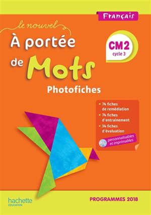 Français explicite CM2, cycle 3 : photofiches