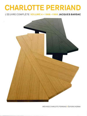 Charlotte Perriand, l'oeuvre complète. Volume 4, 1968-1999