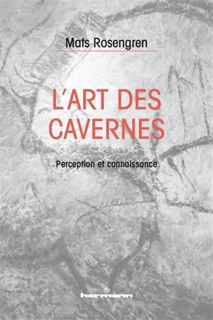 L'art des cavernes : perception et connaissance