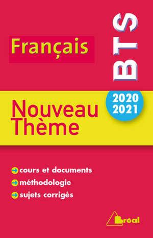 Thème de BTS français 2020-2021