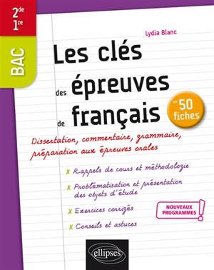 Les clés des épreuves de français, 2de : nouveaux programmes
