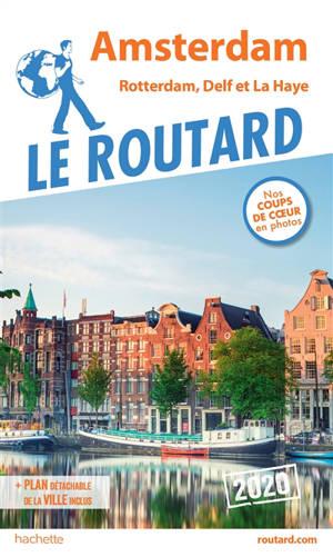 Amsterdam : Rotterdam, Delft et La Haye : 2020