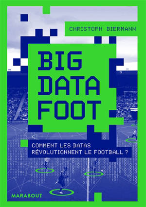 Big data foot : comment les datas révolutionnent le football ?