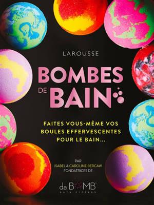 Bombes de bain : faites vous-même vos boules effervescentes pour le bain...