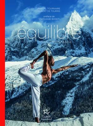 Equilibre : yoga & montagne