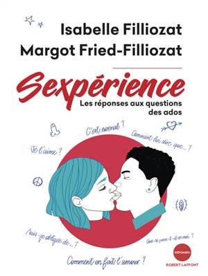 Sexpérience : les réponses aux questions des ados