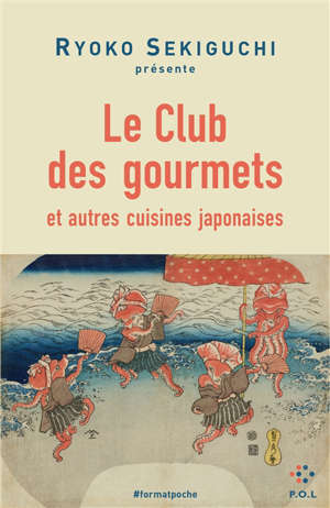 Le club des gourmets : et autres cuisines japonaises