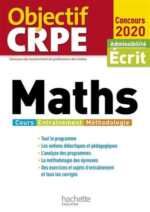 Maths : cours, entraînement, méthodologie : admissibilité écrit, concours 2020