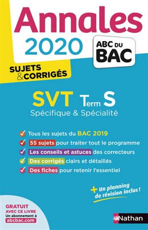 SVT terminale S spécifique & spécialité : annales bac 2020, sujets & corrigés