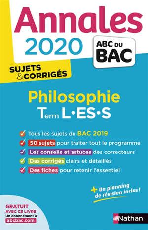 Philosophie terminale L, ES, S : annales bac 2020, sujets & corrigés