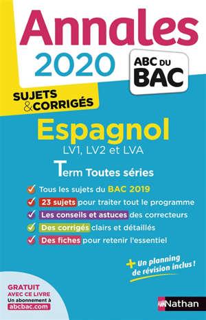 Espagnol LV1, LV2 et LVA terminale toutes séries : annales bac 2020, sujets & corrigés