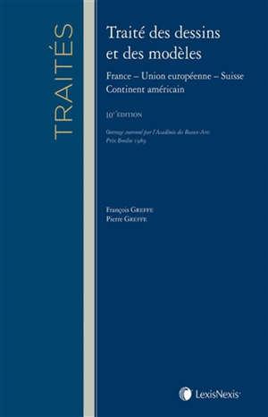 Traité des dessins et des modèles : France, Union européenne, Suisse, continent américain