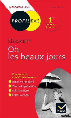 Oh les beaux jours, Beckett : 1re générale & techno : nouveau bac
