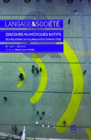 Langage et société. n° 167, Discours numériques natifs : des relations sociolangagières connectées