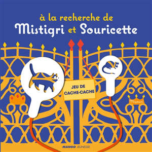 A la recherche de Mistigri et Souricette : jeu de cache-cache
