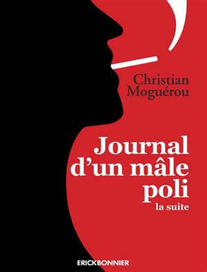 Journal d'un mâle poli : la suite