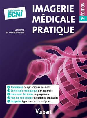 Imagerie médicale pratique : du DFGSM2 aux ECNi
