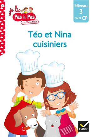 Téo et Nina cuisiniers : niveau 3, fin du CP