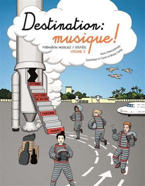 Destination musique. Volume 3