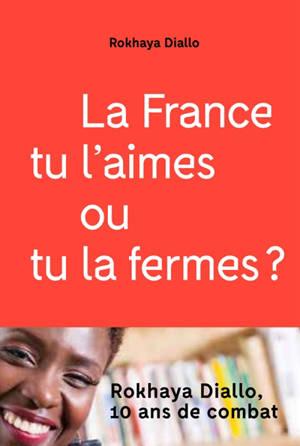 La France tu l'aimes ou tu la fermes ?
