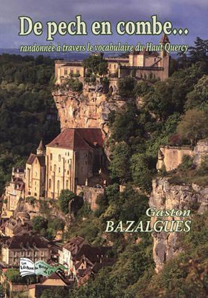 De pech en combe... : randonnée à travers le vocabulaire du haut Quercy