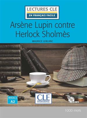 Arsène Lupin, Arsène Lupin contre Herlock Sholmès