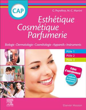 CAP esthétique, cosmétique, parfumerie : biologie, dermatologie, cosmétologie, appareils, instruments