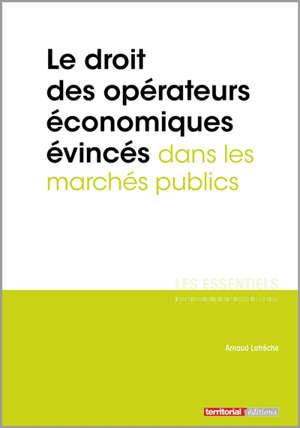 Marchés publics : les droits des opérateurs économiques évincés