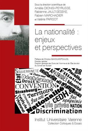 La nationalité : enjeux et perspectives