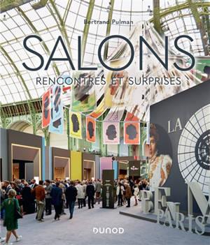 Salons : rencontres et surprises