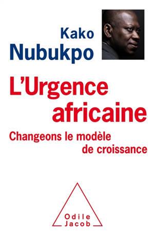 L'urgence africaine : changeons le modèle de croissance !