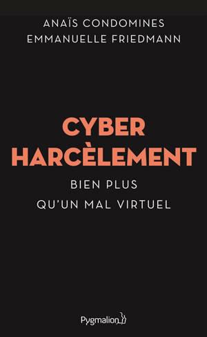 Cyberharcèlement : bien plus qu'un mal virtuel