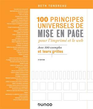 100 principes universels de mise en page pour l'imprimé et le web : avec 100 exemples et leurs grilles