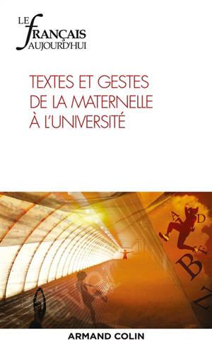 Français aujourd'hui (Le). n° 205, Textes et gestes de la maternelle au lycée