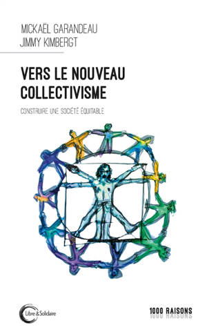Vers le nouveau collectivisme : pour une société plus équitable