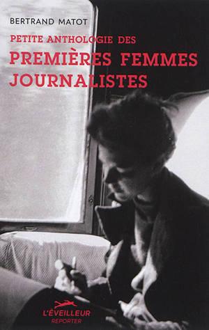 Petite anthologie des premières femmes journalistes