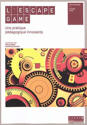 L'escape game : une pratique pédagogique innovante