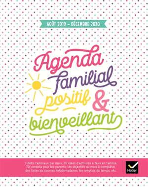 Agenda familial positif & bienveillant : août 2019-décembre 2020