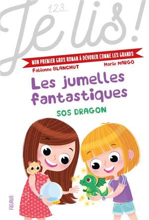 Les jumelles fantastiques. Volume 2, SOS dragon