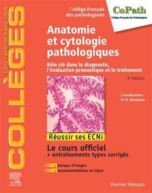 Anatomie et cytologie pathologiques : rôle clé dans le diagnostic, l'évaluation pronostique et le traitement : réussir ses ECNi